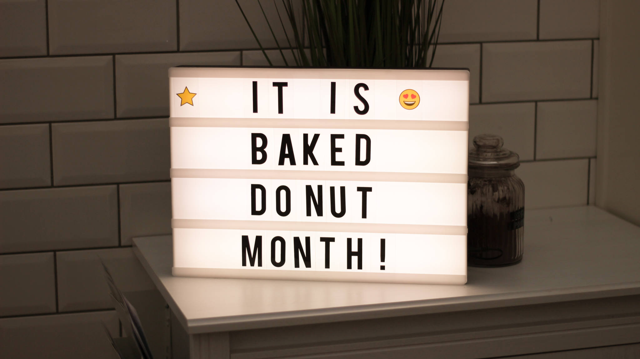 Lightbox saying 'It is baked donut month'